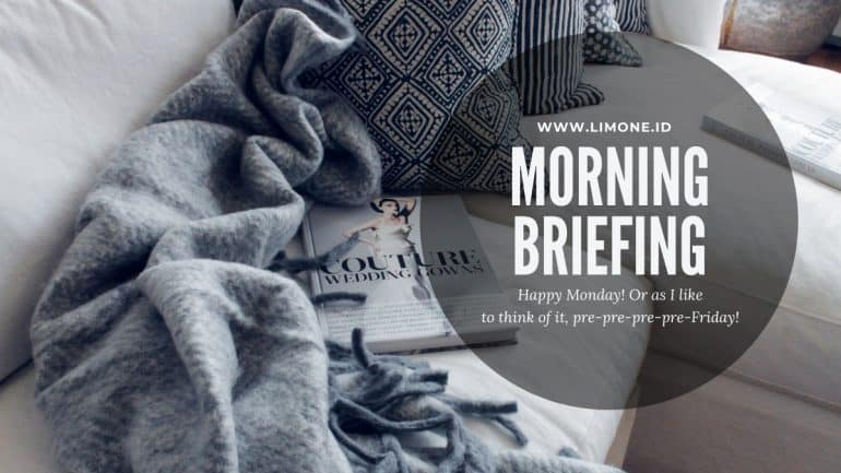 Morning Briefing 10 Februari 2020