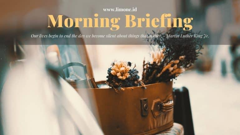 Morning Briefing 11 Februari 2020