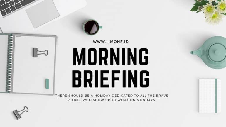 Morning Briefing 24 Februari 2020