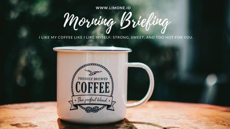 Morning Briefing 4 Mei 2020