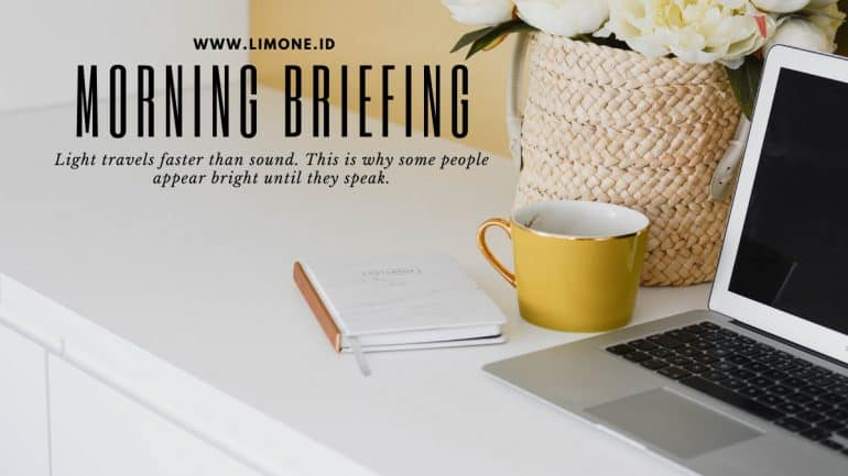 Morning Briefing 11 Mei 2020