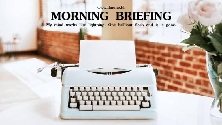 Morning Briefing 27 Juli 2020
