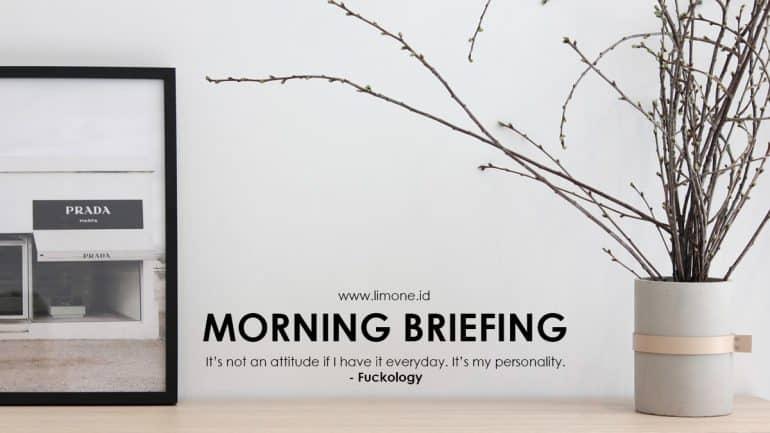 Morning Briefing 5 Agustus 2020