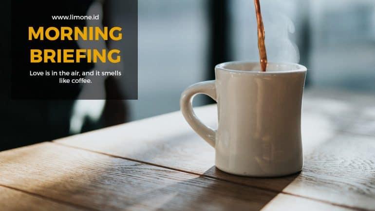 Morning Briefing 10 Agustus