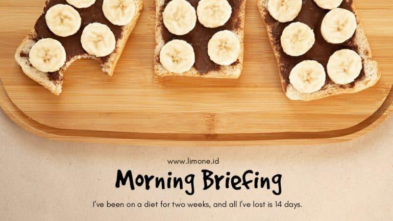 Morning Briefing 11 Agustus 2020