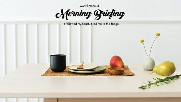 Morning Briefing 13 Agustus