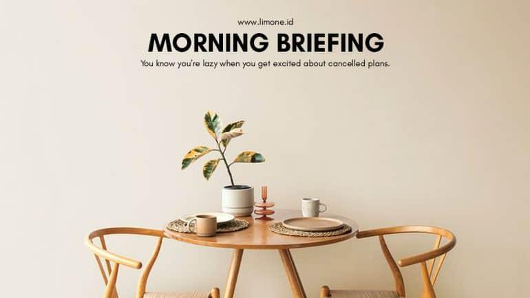 Morning Briefing 19 Agustus 2020