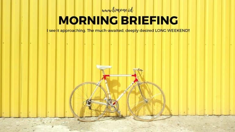 Morning Briefing 20 Agustus