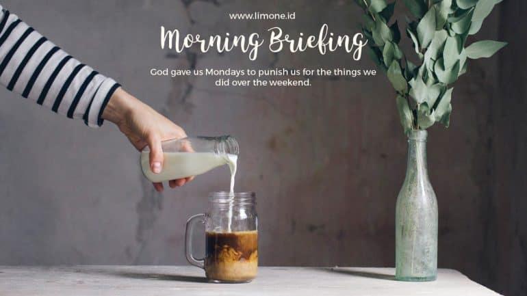 Morning Briefing 31 Agustus 2020