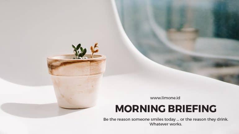 Morning Briefing 21 September
