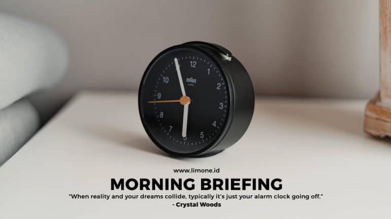 Morning Briefing 18 Januari 2021