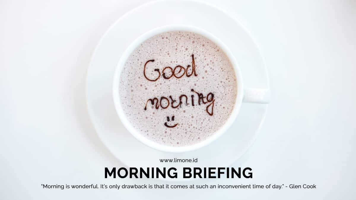 Morning Briefing 25 Januari