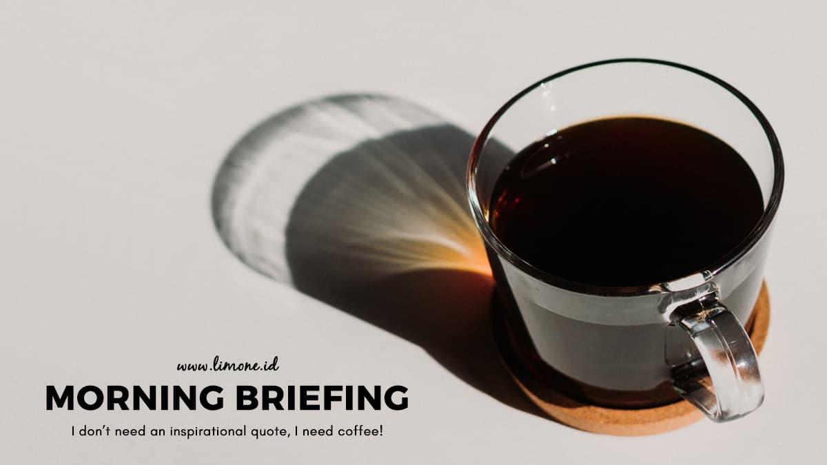 Morning Briefing 1 Maret 2021