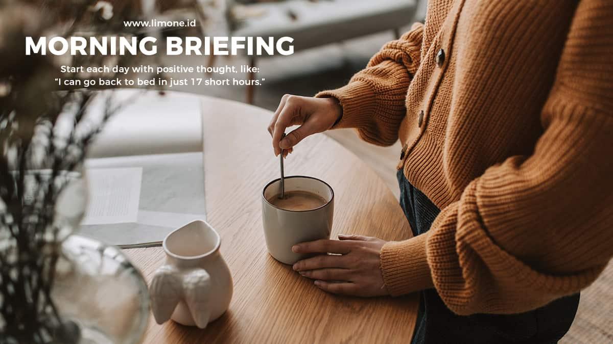Morning Briefing 15 Februari 2021