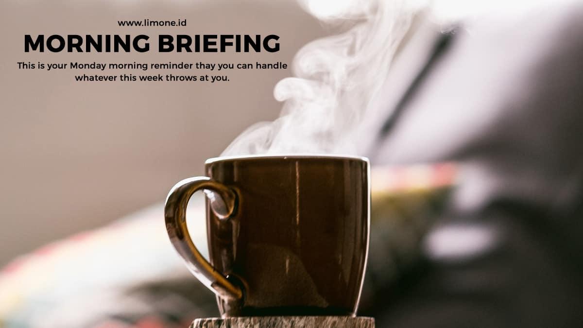 Morning Briefing 22 Februari 2021