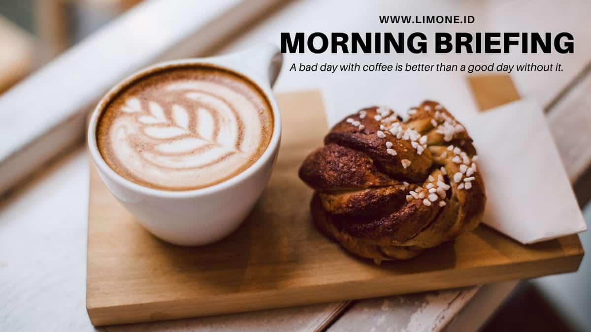 Morning Briefing 12 Juli 2021