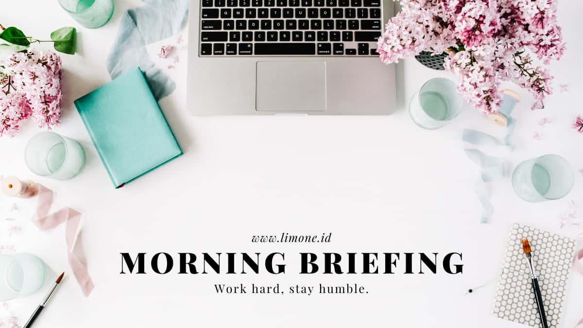 Morning Briefing 13 Juli 2021