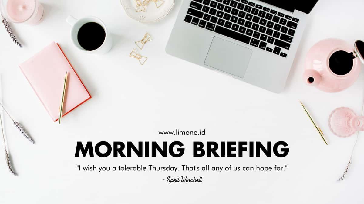 Morning Briefing 29 Juli 2021