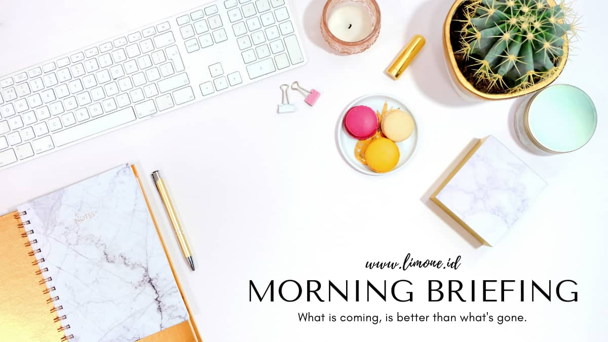 Morning Briefing 7 Juli 2021