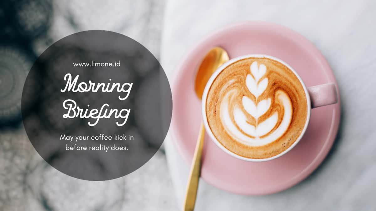 Morning Briefing 10 Agustus 2021
