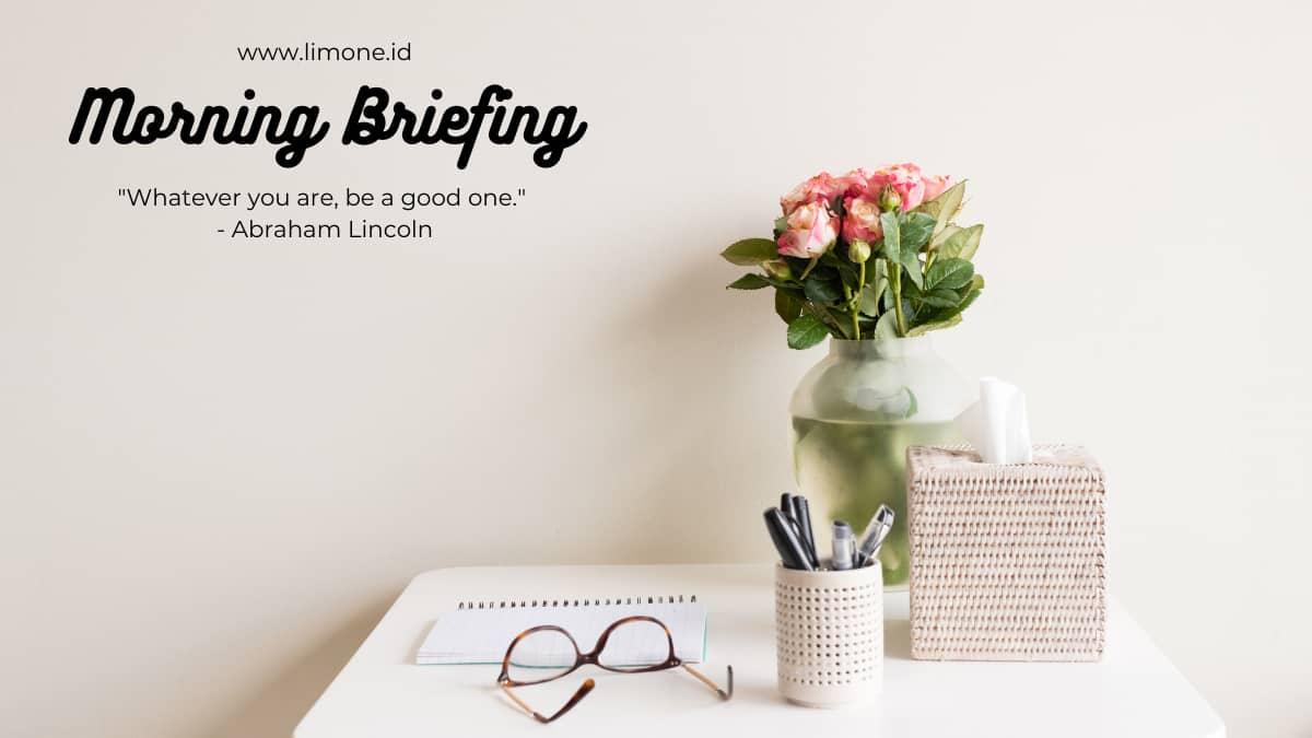 Morning Briefing 19 Agustus 2021