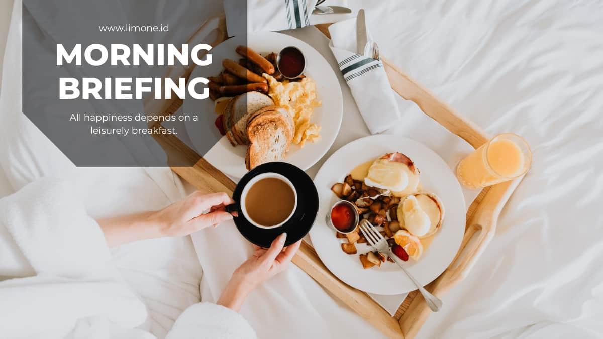 Morning Briefing 23 Agustus 2021
