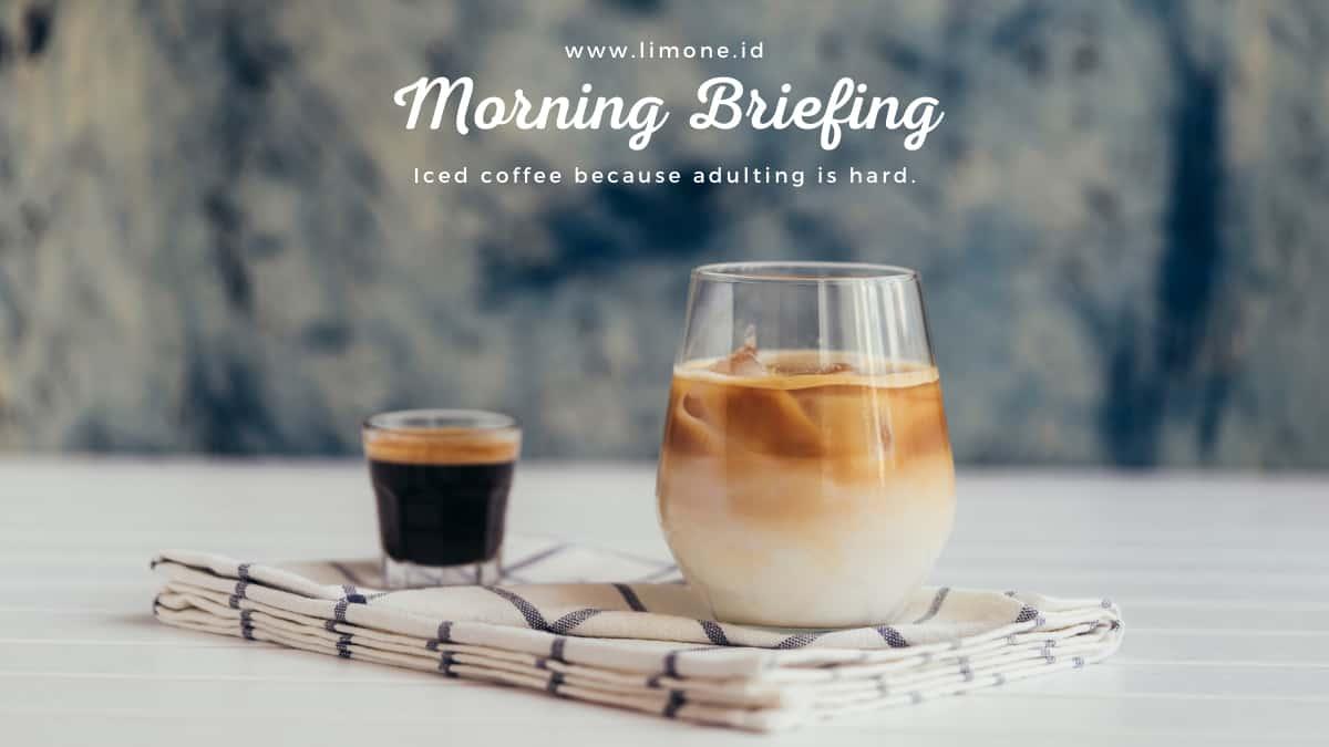 Morning Briefing 12 Oktober 2021