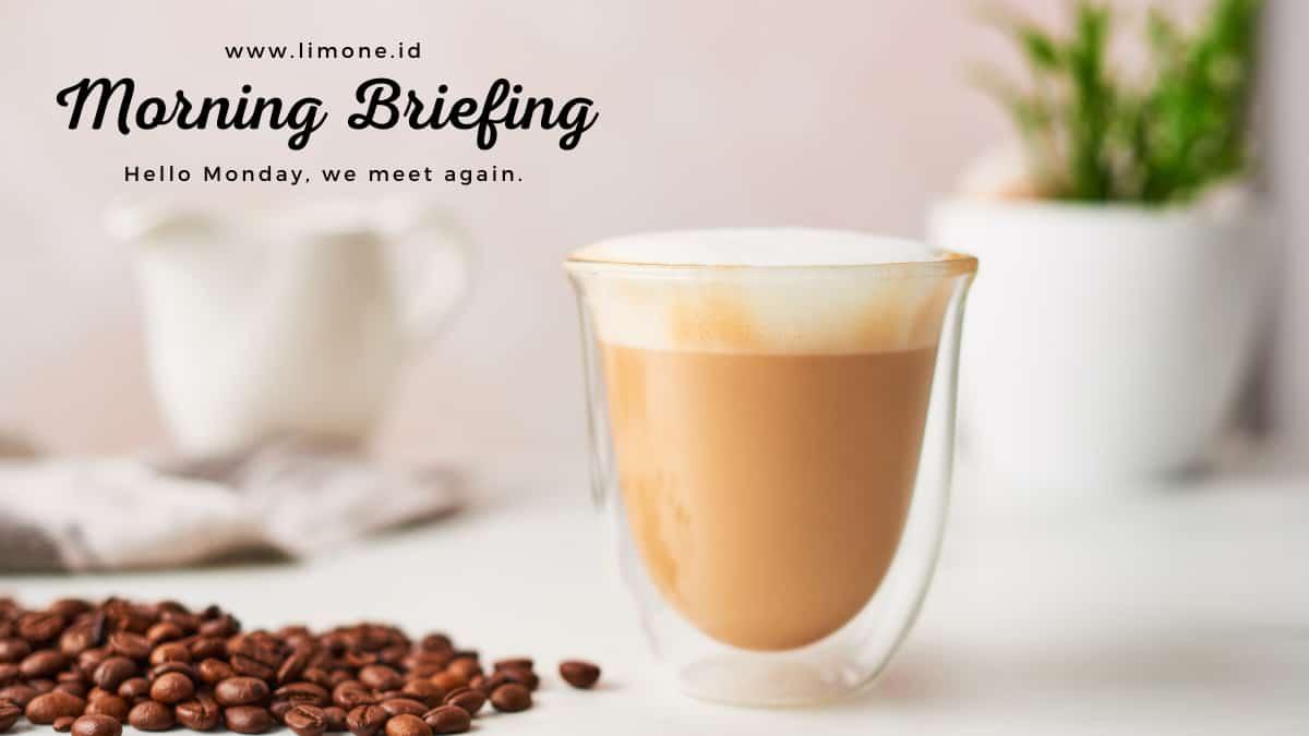 Morning Briefing 18 Oktober 2021